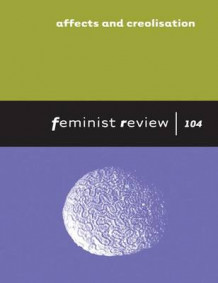 Feminist Review: Issue 104 (Heftet)