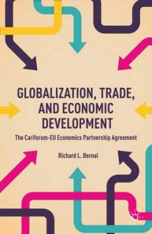 Globalization, Trade, and Economic Development av Richard L. Bernal (Innbundet)
