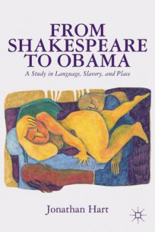 From Shakespeare to Obama av J. Hart (Innbundet)