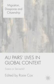 Au Pairs' Lives in Global Context (Innbundet)