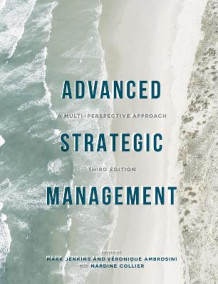 Advanced Strategic Management (Heftet)