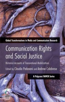 Communication Rights and Social Justice (Innbundet)