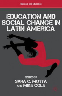 Education and Social Change in Latin America (Innbundet)