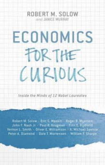 Economics for the Curious (Innbundet)