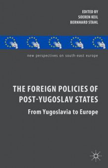 Foreign Policies of Post-Yugoslav States (Innbundet)
