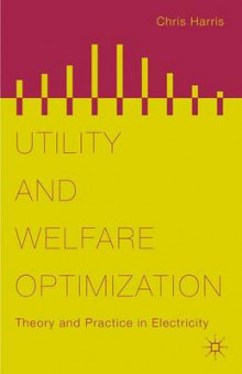 Utility and Welfare Optimization av Chris Harris (Innbundet)