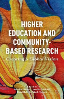 Higher Education and Community-Based Research (Innbundet)