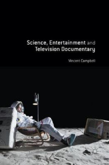 Science, Entertainment and Television Documentary av Vincent Campbell (Innbundet)