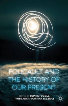 Foucault and the History of Our Present (Innbundet)