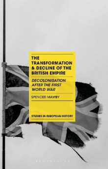 The Transformation and Decline of the British Empire av Spencer Mawby (Heftet)