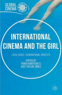 International Cinema and the Girl 2016 (Innbundet)