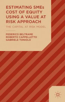 Estimating SMEs Cost of Equity Using a Value at Risk Approach av Federico Beltrame, Roberto Cappelletto og Gabriele Toniolo (Innbundet)