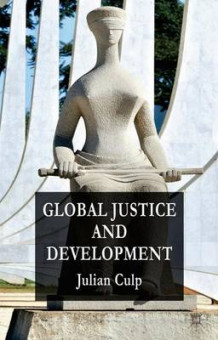 Global Justice and Development av Julian Culp (Innbundet)