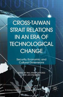 Cross-Taiwan Strait Relations in an Era of Technological Change 2015 (Innbundet)