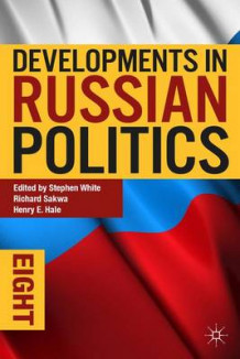 Developments in Russian Politics 8 (Heftet)