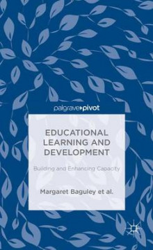 Educational Learning and Development av Margaret Baguley, Patrick Alan Danaher, Andy Davies, L. De George-Walker, Janice K. Jones, Karl J. Matthews, Warren Midgley, Catherine H. Arden og Linda De George-Walker (Innbundet)