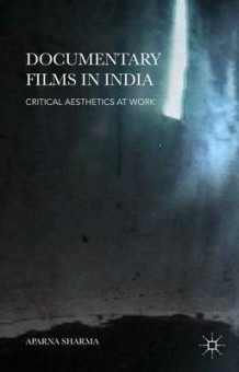 Documentary Films in India av Aparna Sharma (Innbundet)