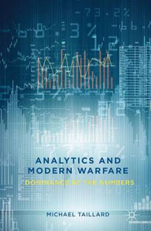 Analytics and Modern Warfare av Michael Taillard (Innbundet)