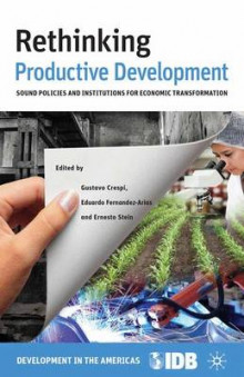 Rethinking Productive Development av Inter-American Development Bank (Heftet)