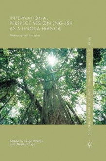 International Perspectives on English as a Lingua Franca 2015 (Heftet)