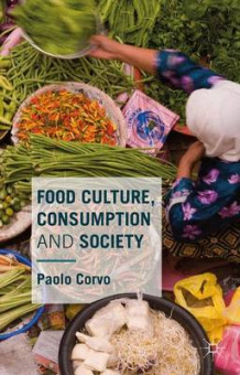 Food Culture, Consumption and Society 2015 av Paolo Corvo (Innbundet)