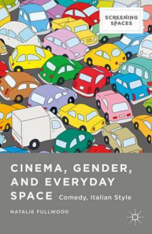 Cinema, Gender, and Everyday Space av Natalie Fullwood (Innbundet)