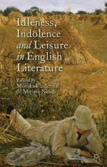 Idleness, Indolence and Leisure in English Literature (Innbundet)