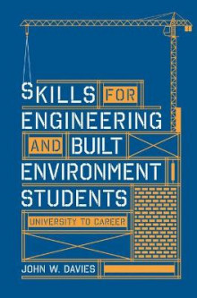 Skills for engineering and built environment students av John W. Davies (Heftet)