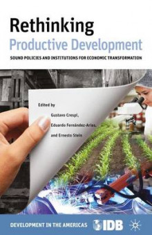 Rethinking Productive Development av Inter-American Development Bank (Innbundet)