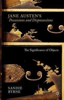 Jane Austen's Possessions and Dispossessions av Sandie Byrne (Innbundet)