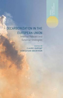 Decarbonization in the European Union (Innbundet)
