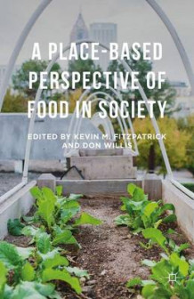 A Place-Based Perspective of Food in Society (Innbundet)