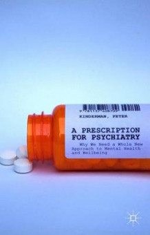 A Prescription for Psychiatry av Peter Kinderman (Innbundet)