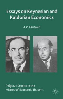 Essays on Keynesian and Kaldorian Economics av A. P. Thirlwall (Innbundet)