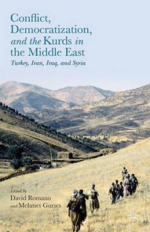 Conflict, Democratization, and the Kurds in the Middle East av David Romano og Mehmet Gurses (Innbundet)