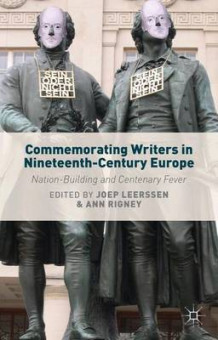 Commemorating Writers in Nineteenth-Century Europe (Innbundet)