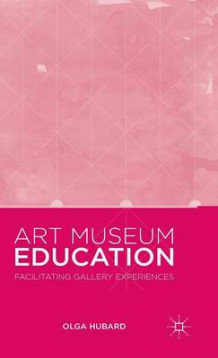 Art Museum Education 2015 av Olga Hubard (Innbundet)