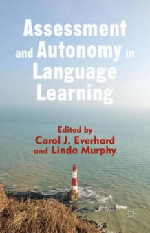 Assessment and Autonomy in Language Learning (Innbundet)