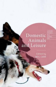 Domestic Animals and Leisure 2015 (Innbundet)