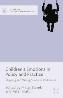 Children's Emotions in Policy and Practice av Matej Blazek og Peter Kraftl (Innbundet)