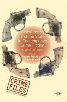Globalization and the State in Contemporary Crime Fiction 2016 (Innbundet)