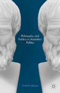 Philosophy and Politics in Aristotle's Politics