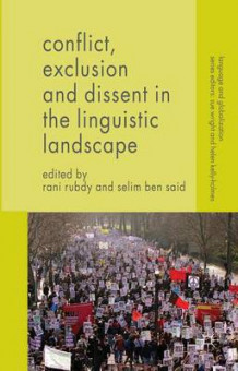 Conflict, Exclusion and Dissent in the Linguistic Landscape 2015 (Innbundet)