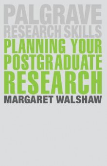 Planning Your Postgraduate Research av Margaret Walshaw (Heftet)