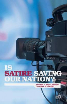 Is Satire Saving Our Nation? av Sophia A. McClennen og Remy M. Maisel (Innbundet)