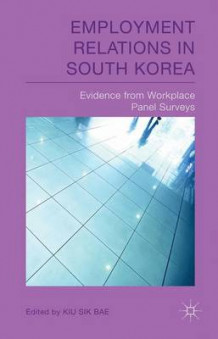Employment Relations in South Korea (Innbundet)
