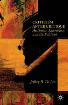 Criticism after Critique av Jeffrey R. Di Leo (Innbundet)