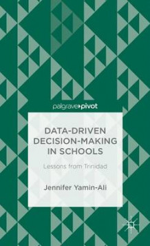 Data-Driven Decision Making in Schools av Jennifer Yamin-Ali (Innbundet)
