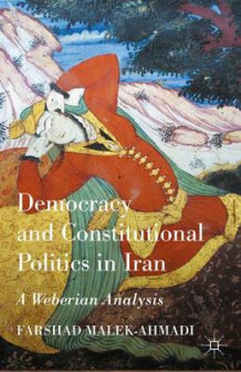 Democracy and Constitutional Politics in Iran av Malek-Ahmadi Farshad (Innbundet)