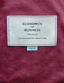 Economics for Business av Chris Mulhearn og Howard Vane (Heftet)